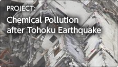 Chemical Pollution after Tohoku Earthquake